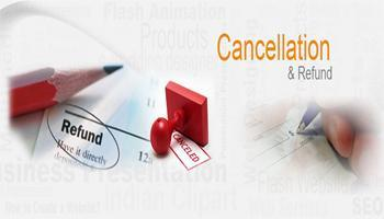 Cancellation and Refund Policy